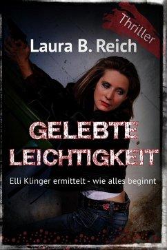 Gelebte Leichtigkeit (eBook, ePUB) - Reich, Laura B.