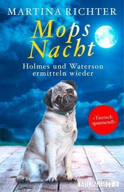 Mopsnacht / Holmes und Waterson Bd.4 (eBook, ePUB) - Richter, Martina