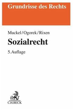 Sozialrecht - Muckel, Stefan; Ogorek, Markus; Rixen, Stephan
