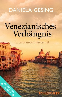 Venezianisches Verhängnis / Luca Brassoni Bd.4 (eBook, ePUB) - Gesing, Daniela