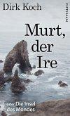 Murt, der Ire (eBook, ePUB)