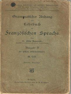 Grammatischer Anhang zum Lehrbuch der Französischen Sprache 1898 (eBook, ePUB)