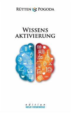 Wissensaktivierung - Neue Denkwege (eBook, ePUB)