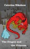 The Dragon and the Princess (eBook, ePUB)