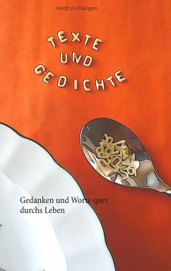 Texte und Gedichte (eBook, ePUB)