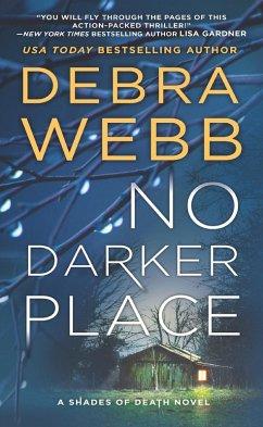 No Darker Place (Shades of Death, Book 2)