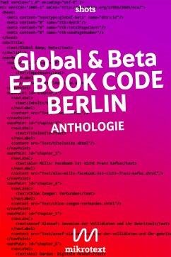 Global & beta (eBook, ePUB) - Alassaf, Assaf; Passig, Kathrin; Frohmann, Christiane; Warner, Ansgar; Mills, Alan; Dardan, Asal; Zeegen, Chloe; Weichbrodt, Gregor