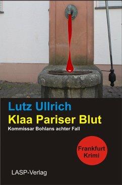 Klaa Pariser Blut (eBook, ePUB) - Ullrich, Lutz