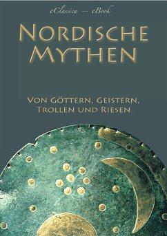 Nordische Mythen (eBook, ePUB) - Oberleitner, Carl; Verschiedene Autoren