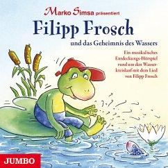 Filipp Frosch und das Geheimnis des Wassers (MP3-Download) - Simsa, Marko