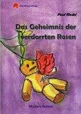 Das Geheimnis der verdorrten Rosen (eBook, ePUB)