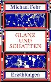Glanz und Schatten (eBook, ePUB)