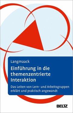 Einführung in die Themenzentrierte Interaktion (TZI) (eBook, PDF) - Langmaack, Barbara