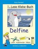 Das lustige Lese-Klebe-Buch Delfine
