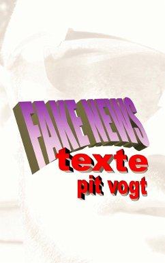 Fake News - Vogt, Pit