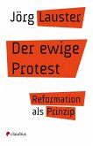 Der ewige Protest (eBook, ePUB)