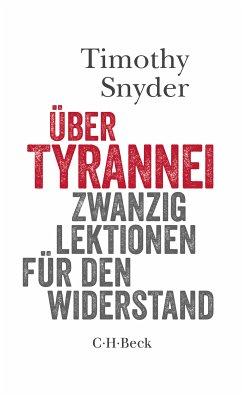 Über Tyrannei (eBook, ePUB) - Snyder, Timothy