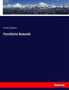 Forstliche Botanik