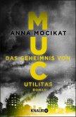 MUC - Das Geheimnis von Utilitas (eBook, ePUB)