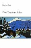 Zehn Tage Attenhofen