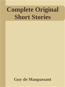 Complete Original Short Stories (eBook, ePUB)
