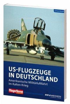 FliegerRevue kompakt 11 - US-Flugzeuge in Deuts...