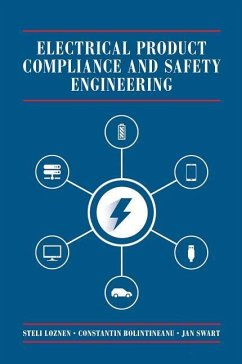Electrical Product Compliance and Safety Engineering - Loznen, Steli; Swart, Jan