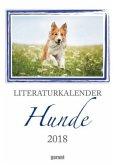 Literaturkalender Hunde 2018 - Wochenkalender