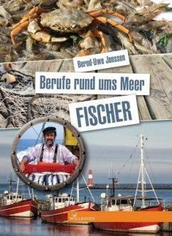 Berufe rund ums Meer - Janssen, Bernd-Uwe