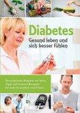 Diabetes Gesund leben und sich besser fühlen