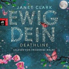 Ewig dein / Deathline Bd.1 (MP3-Download) - Clark, Janet