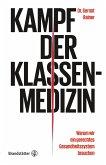 Kampf der Klassenmedizin (eBook, ePUB)