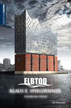 ELBTOD (eBook, ePUB) - Spieldenner, Klaus E.