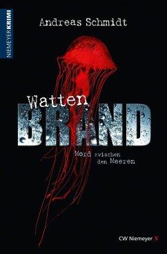WattenBrand (eBook, ePUB) - Schmidt, Andreas