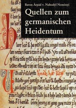 Quellen zum germanischen Heidentum (eBook, ePUB)
