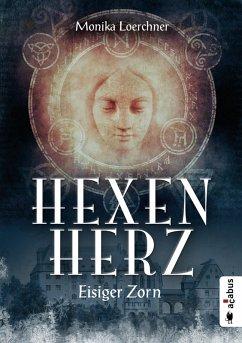 Eisiger Zorn / Hexenherz Bd.1 (eBook, ePUB) - Loerchner, Monika
