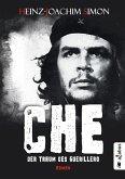 Che. Der Traum des Guerillero (eBook, ePUB)