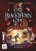 Die schwarze Gefahr / Der Blackthorn Code Bd.2 (eBook, ePUB)