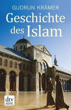 Geschichte des Islam (eBook, ePUB) - Krämer, Gudrun
