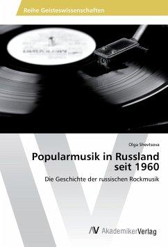 Popularmusik in Russland seit 1960