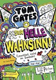 Der helle Wahnsinn! / Tom Gates Bd.11 (eBook, ePUB)