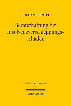Beraterhaftung für Insolvenzverschleppungsschäden (eBook, PDF) - Schmitt, Florian