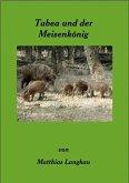 Tabea und der Meisenkönig (eBook, ePUB)