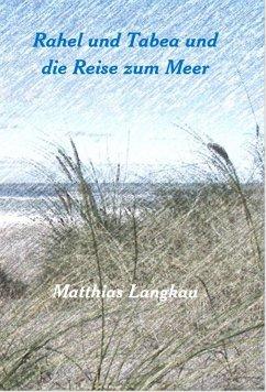 Rahel und Tabea ziehen ans Meer (eBook, ePUB) - Langkau, Matthias