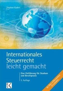 Internationales Steuerrecht - leicht gemacht - Kudert, Stephan