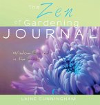 The Zen of Gardening Journal: Large journal, lined, 8.5x8.5
