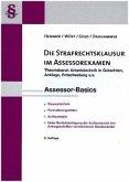Assessor-Basics. Die Strafrechtsklausur im Assessorexamen