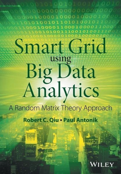 Smart Grid using Big Data Analytics (eBook, PDF)