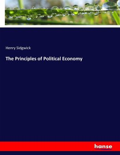 The Principles of Political Economy - Sidgwick, Henry