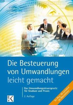 Die Steuer bei Umwandlungen- leicht gemacht - Mutscher, Axel; Benecke, Andreas